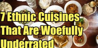 7 ethnic cuisines